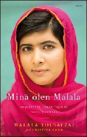 Minä olen Malala : koulutyttö, jonka Taliban yritti vaientaa