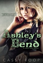 Ashley's Bend (Celtic Knot, #1)