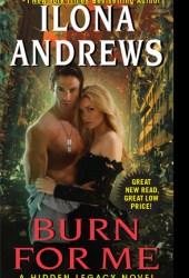 Burn for Me (Hidden Legacy, #1) Book