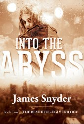 Into the Abyss (The Beautiful-Ugly Trilogy, #2)