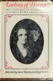 Ladies of Horror; Two Centuries of Supernatural Stories by the Gentle Sex