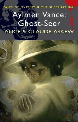 Aylmer Vance: Ghost-Seer