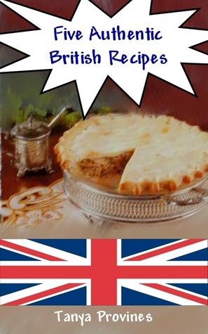 Five Authentic British Recipes