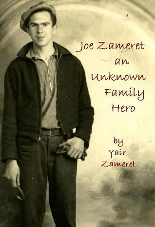 Joe Zameret, an Unknown Family Hero