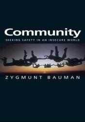 Community: Seeking Safety in an Insecure World Pdf Book
