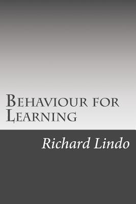Behaviour for Learning: B4l