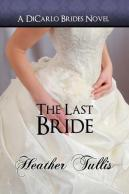 The Last Bride (DiCarlo Brides #6)