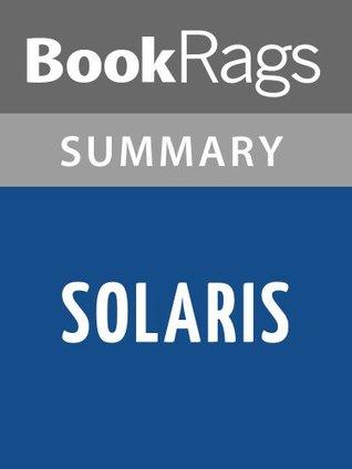 Solaris by Stanislaw Lem   Summary & Study Guide