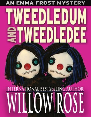 Tweedledum and Tweedledee (Emma Frost Book 6)