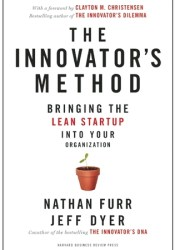 The Innovator's Method: Bringing the Lean Start-up into Your Organization Pdf Book