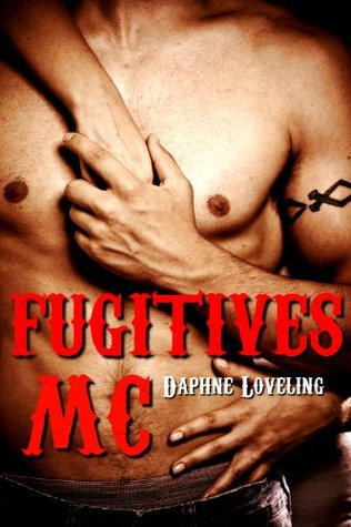 Fugitives MC (Fugitives MC, #1)