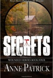 Secrets (Wounded Heroes #4)