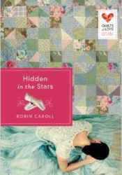 Hidden in the Stars (Quilts of Love, #21) Pdf Book