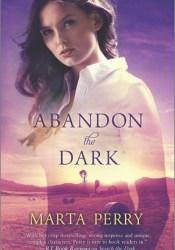 Abandon the Dark (Watcher in the Dark, #3) Pdf Book