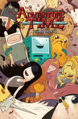Adventure Time: Sugary Shorts, Vol. 1