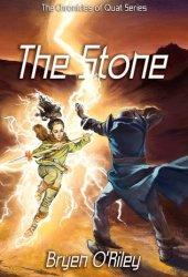 The Stone (Chronicles of Quat, #1)
