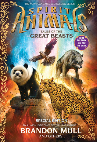 Tales of the Great Beasts (Spirit Animals, #0.5)