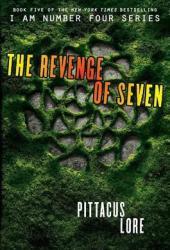 The Revenge of Seven (Lorien Legacies, #5)