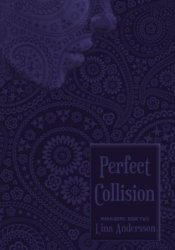 Perfect Collision (Marauders, #2) Pdf Book