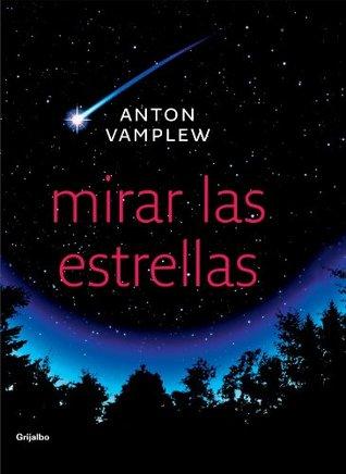 Mirar las estrellas/ Simple Stargazing