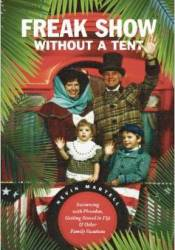 Freak Show Without A Tent: Swimming with Piranhas, Getting Stoned in Fiji and Other Family Vacations Pdf Book