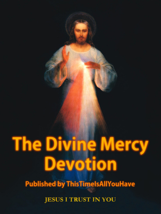 The Divine Mercy Devotion