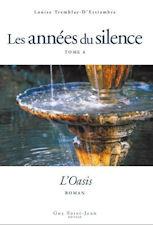 L'Oasis (Les années du silence #6)