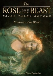 The Rose and the Beast: Fairy Tales Retold Pdf Book