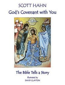 God's Covenant with You: The Bible Tells a Story