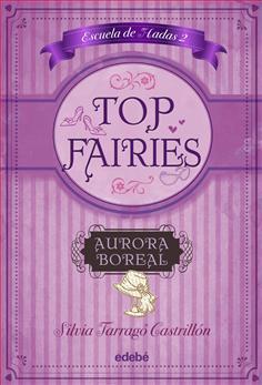 Top Fairies. Aurora Boreal