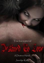 Destined to Love (Destined Novels, #2) Pdf Book