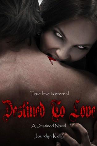 Destined to Love (Destined Novels, #2) Book Pdf ePub