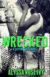 Wrecked (Clayton Falls, #3)