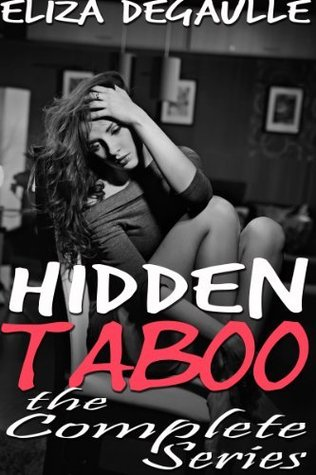 Hidden Taboo (Complete Series)