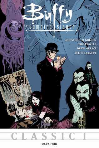 Buffy The Vampire Slayer: All's Fair (Buffy Classics, #1)