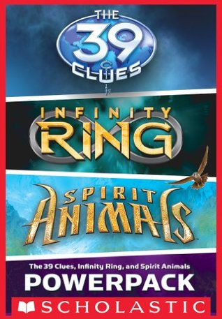 The 39 Clues, Infinity Ring and Spirit Animals Powerpack: The Maze of Bones / A Mutiny in Time / Wild Born