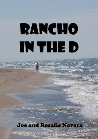 Rancho in the D