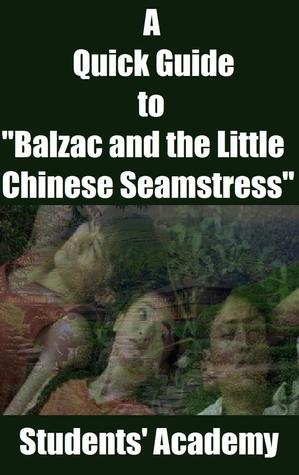 "A Quick Guide to ""Balzac and the Little Chinese Seamstress"""