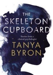 The Skeleton Cupboard: Stories from a clinical psychologist Pdf Book