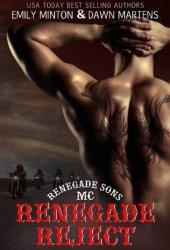 Renegade Reject (Renegade Sons MC, #2) Pdf Book