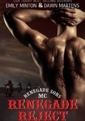 Renegade Reject (Renegade Sons MC, #2) Pdf Book