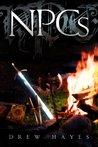 NPCs (Spells, Swords, & Stealth, #1)