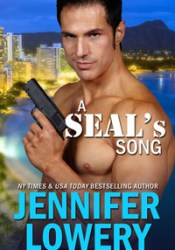 A SEAL's Song (SEAL Team Alpha #1; Wet 'n Wild Navy SEALs) Pdf Book