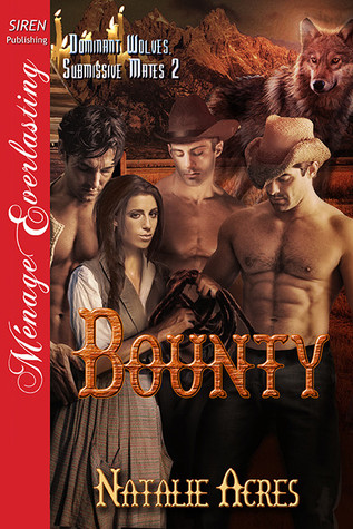 Bounty (Dominant Wolves, Submissive Mates #2)