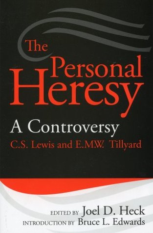 The Personal Heresy: A Controversy