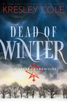 Dead of Winter (The Arcana Chronicles, #3)