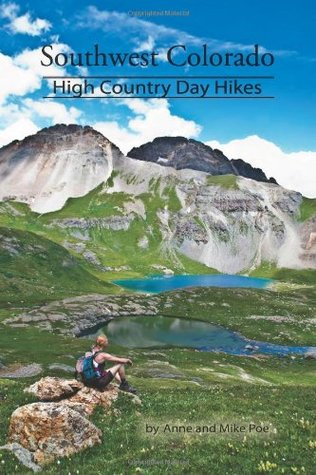 Southwest Colorado: High Country Day Hikes