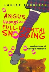 Angus, Thongs and Full-Frontal Snogging (Confessions of Georgia Nicolson, #1) Pdf Book