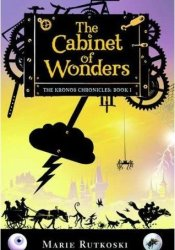 The Cabinet of Wonders (The Kronos Chronicles, #1) Pdf Book