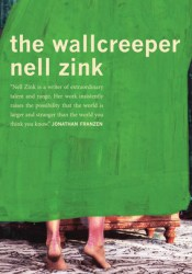 The Wallcreeper Book by Nell Zink